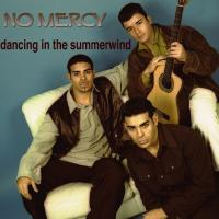 no mercy - dancing in the summerwind